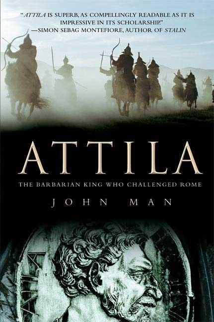 Attila By Man, John